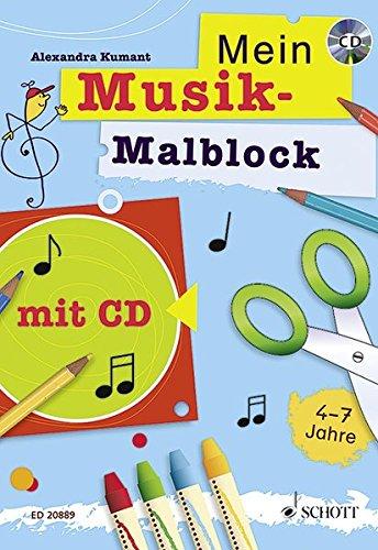 Mein Musik-Malblock: Kreativblock für Kinder im Kindergartenalter zum Singen, Malen, Basteln,...