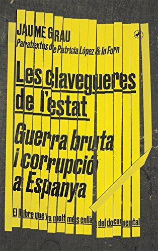 Les clavegueres de l'estat: Guerra bruta i corrupció a Espanya