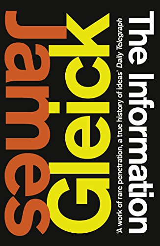 The Information: A History, a Theory, a Flood (English Edition) por James Gleick