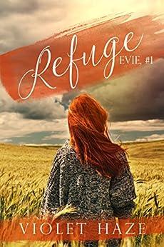 Refuge (Evie, #1) (English Edition) von [Haze, Violet]