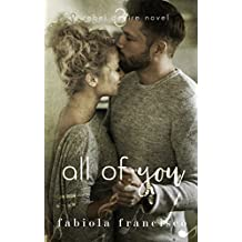 All of You (A Rebel Desire Novel Book 3) (English Edition)