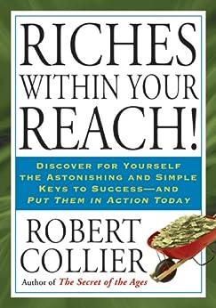 Riches Within Your Reach! von [Collier, Robert]