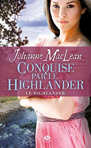 Le Highlander, Tome 2: Conquise par le Highlander