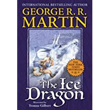 The Ice Dragon by George R. R. Martin (2007-10-02)
