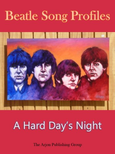 Beatle Song Profiles:  A Hard Days Night