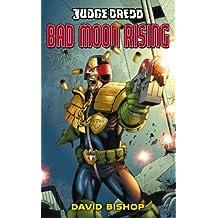 Judge Dredd #2: Bad Moon Rising