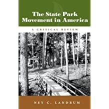 The State Park Movement in America: A Critical Review