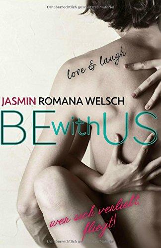 Be with us: Wer sich verliebt, fliegt!
