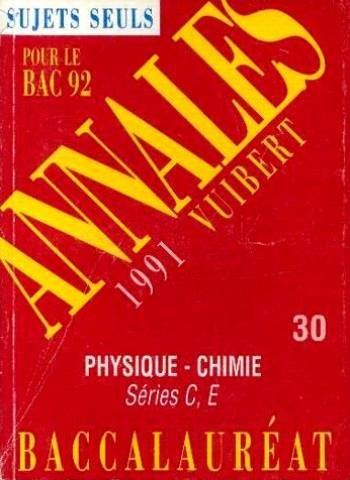 SCIENCES PHYSIQUES TERMINALES C/E. Edition 1991