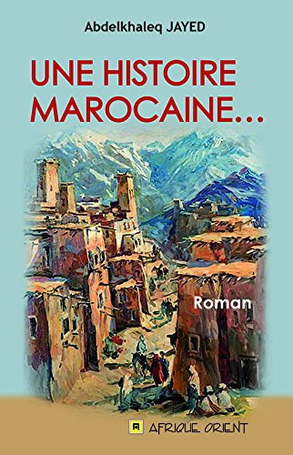 Une histoire marocaine.