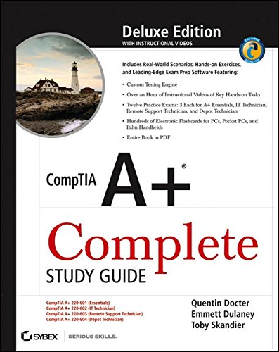 CompTIA A+® Complete Study Guide: (Exams 220–601/602/603/604) Deluxe Edition par  Quentin Docter, Emmett Dulaney, Toby Skandier