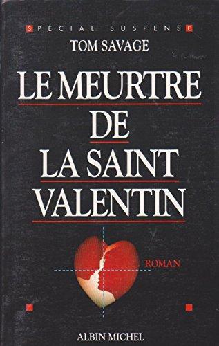 Le meurtre de la Saint-Valentin