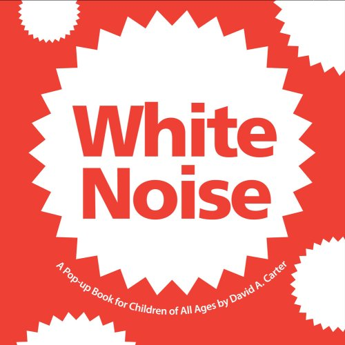 white-noise-a-pop-up-book-for-children-of-all-ages-classic-collectible-pop-up