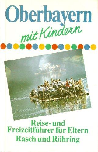 Oberbayern mit Kindern