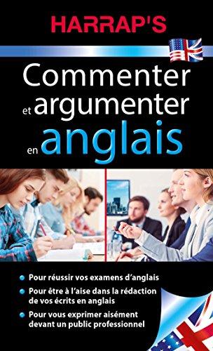 Commenter et argumenter en anglais par Collectif