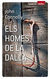Els Homes De La Dalla par John Connolly