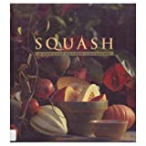 Squash: A Country Garden Cookbook by Regina Schrambling (1994-08-01)