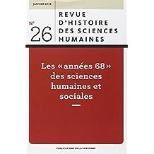 Revue d'histoire des sciences humaines, N°26, janvier 2015 : Les années 68 des sciences humaines et sociales