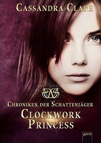 Clockwork Princess: Chroniken der Schattenjäger (3)