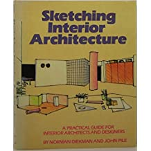 Sketching Interior Architecture A Practical Guide For Architects And Designers