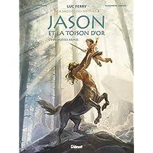 Jason et la toison d'or - Tome 01 : Premières armes (La sagesse des mythes)