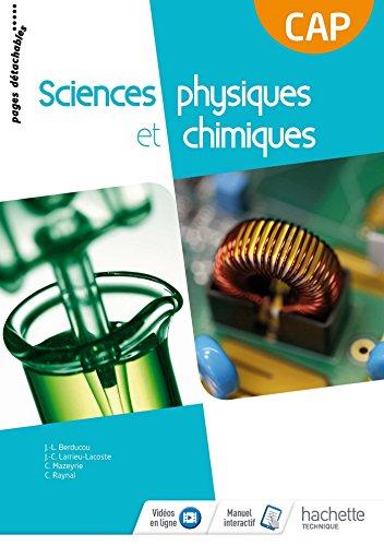 Sciences physiques et chimiques CAP Consommable - Livre élève - Éd. 2018 par Cédric Mazeyrie