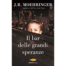 Il bar delle grandi speranze (Italian Edition)