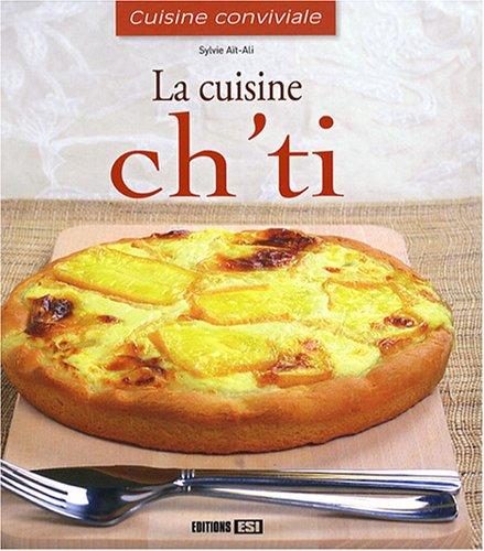 La cuisine ch'ti par Sylvie Aï-Ali