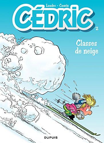 Cédric - 2 - Classes de neige par Cauvin