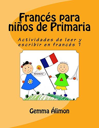 Francés para niños de Primaria 1 par Gemma Álimon