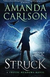 Struck: Phoebe Meadows Book 1: Volume 1 by Amanda Carlson (2016-05-22)