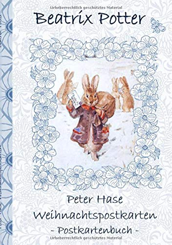Peter Hase Weihnachtspostkarten: Beatrix Potter, Postkarten, sammeln, Original, Post, Briefmarke, Klassiker, Schulkinder, Vorschule, 1. 2. 3. 4. ... Erwachsene, Geschenkbuch, Geschenk
