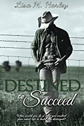 Destined to Succeed (Destined Series)