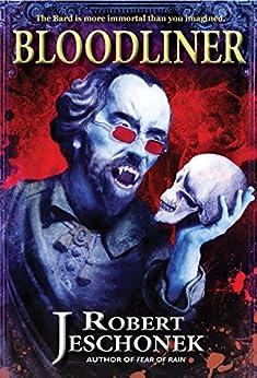 Bloodliner (English Edition) par [Jeschonek, Robert]