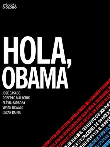 Hola, Obama por O Globo