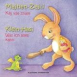 Klein Hasi - Was ich alles kann, Majhen Zajci - Kaj vse znam: Bilderbuch Deutsch-Slowenisch (zweisprachig/bilingual) ab
