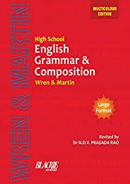 Wren & Martin High School English Grammar and Composition Book (Multicolour Edit