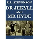 The Strange Case of Dr. Jekyll and Mr. Hyde (Illustrated and Annotated) (English Edition)