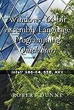 Windows 64-bit Assembly Language Programming Quick Start: Intel X86-64, SSE, AVX (English Edition)