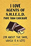 I Love Agents of S.H.I.E.L.D. More Than Chocolate (Or About The Same, Which Is A Lot!): Agents of S.H.I.E.L.D. Designer Notebook