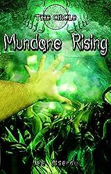 Mundane Rising (The Circle Book 6) (English Edition)