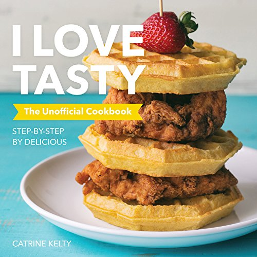 i-love-tasty-the-unofficial-cookbook