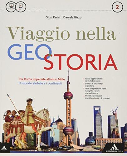 Viaggio nella geostoria. Per i Licei. Con e-book. Con espansione online: 2