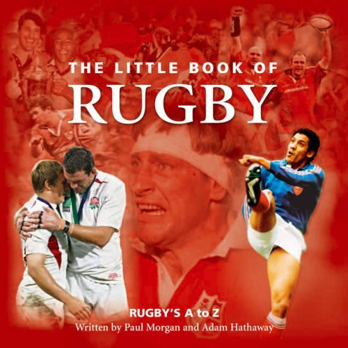 The Little Book Of Rugby and DVD Gift Pack (Rugby's A to Z) by Paul Morgan (2005-10-10) par Paul Morgan;Adam Hathaway