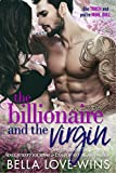 The Billionaire and The Virgin (Seduction and Sin Book 1)