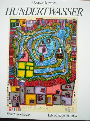 Hundertwasser. L'oeuvre grave 1951-1986