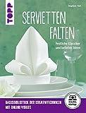 Servietten falten: Festliche Klassiker und beliebte Ideen (kreativ.startup.)