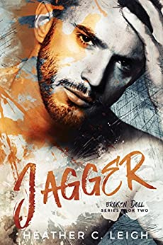 Jagger (Broken Doll Book 2) by [Leigh, Heather C]