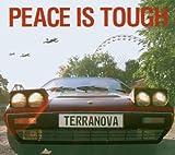 Songtexte von Terranova - Peace Is Tough