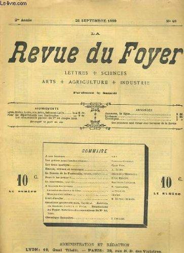 LA REVUE DU FOYER. LETTRES, SCIENCES, ARTS, AGRICULTURE, INDUSTRIE. 2e annee N° 48. LES GREVES SOUS L'ANCIEN REGIME, L'ART D'AVALER, EMAUX, VITRAUX ET MOSAIQUE...
